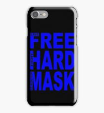 LIVE FREE, FIGHT HARD, DIE WITH YOUR MASK ON iPhone Case/Skin