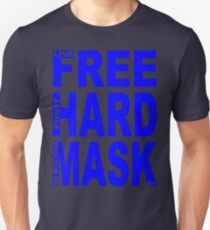 LIVE FREE, FIGHT HARD, DIE WITH YOUR MASK ON T-Shirt