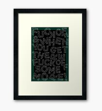 Fuck off, and when you get there, fuck off some more! Framed Print