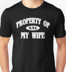 Property of my wife Funny Geek Nerd Unisex T-Shirt