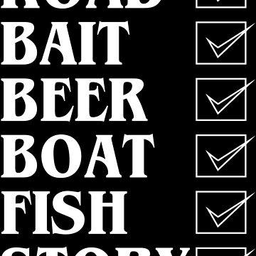 Road bait beer boat fish story Funny Geek Nerd by fikzuleh