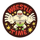 WRESTLE TIME by jackteagle