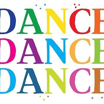 DANCE DANCE DANCE in rainbows! by jazzydevil