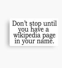 Wikipedia -  Tumblr Quotes Canvas Print
