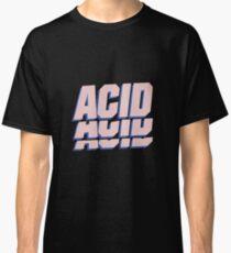 ACID T-SHIRT Classic T-Shirt