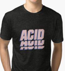 ACID T-SHIRT Tri-blend T-Shirt