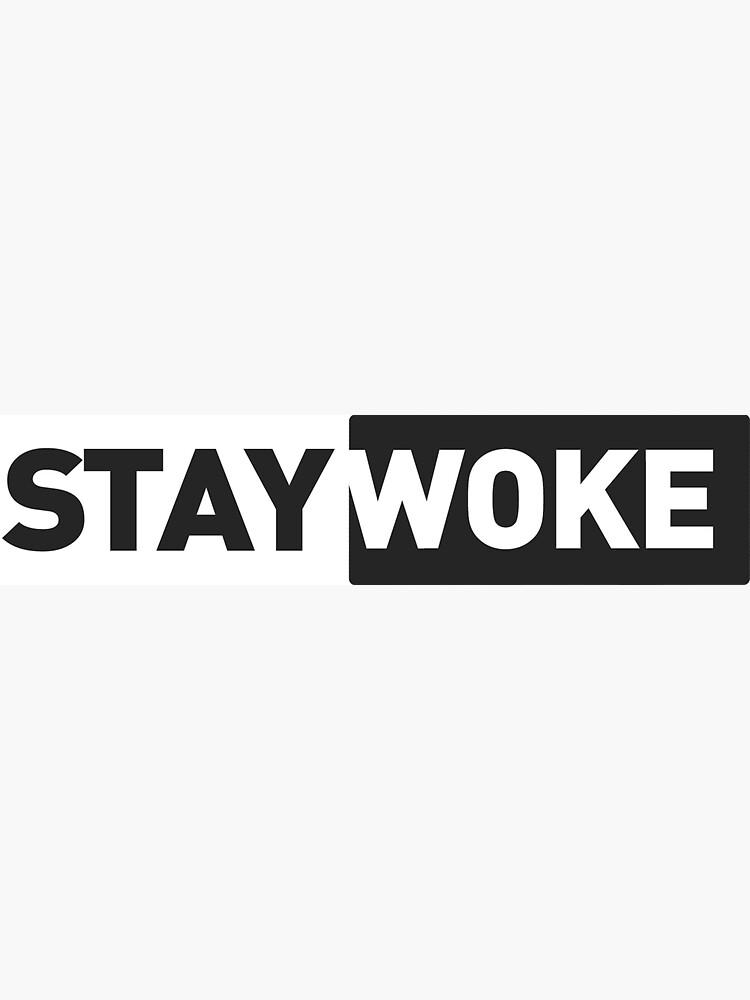 stay woke by sabinalew10