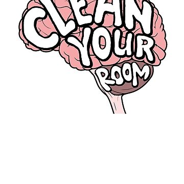 Clean Your Room Jordan B Peterson by PrimalCold