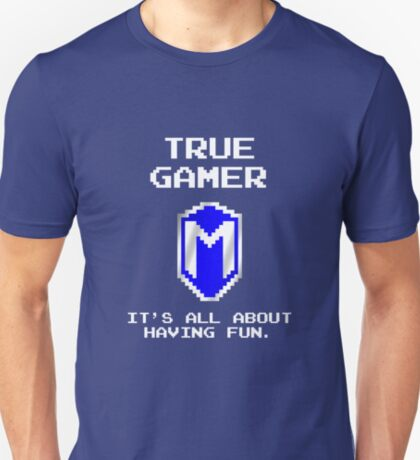 True Gamer, It's All About Having Fun - MacGhriogair T-Shirt