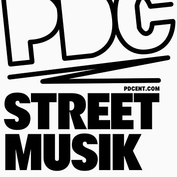 PDC - STREET MUSIK by ghettostar