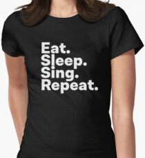 Eat Sleep Sing Repeat Women's Fitted T-Shirt