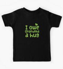 I owe Grandma a HUG! Kids Tee