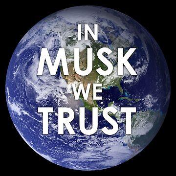 In Musk We Trust by Eurozerozero