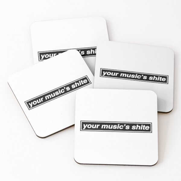 Your Music's Shite (Married With Children) - OASIS Band Tribute Coasters (Set of 4)