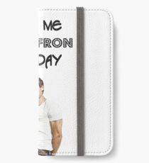 Give Me ZAC EFRON Any Day iPhone Wallet/Case/Skin