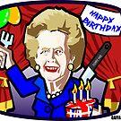 Thatcher's Birthday by GaffaUK