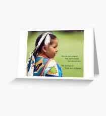 Borrow The Earth Greeting Card