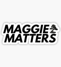 MAGGIE SAWYER MATTERS Sticker