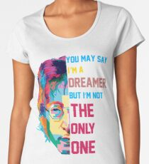 You may say I'm a Dreamer Women's Premium T-Shirt