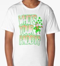 Irish - Who's Your Paddy Long T-Shirt