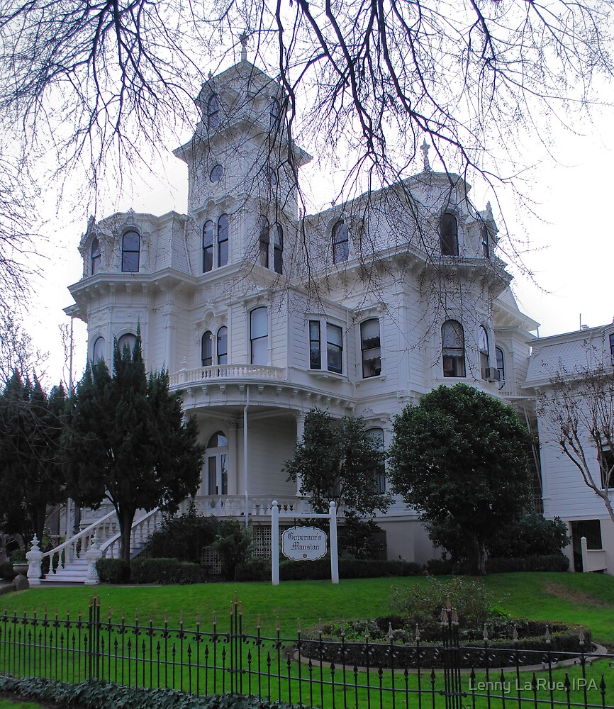 The Fabulous Historic California State Governor's Mansion in Sacramento 2 by Lenny La Rue, IPA