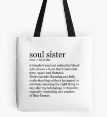 Seelenschwester Tote Bag