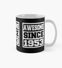 Genial seit 1953 - 65. Geburtstag Tasse (Standard)