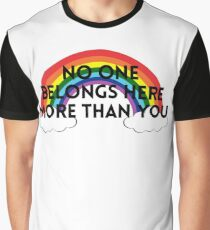 Rainbow No One Belongs Here More Than You LGBTQ Graphic T-Shirt