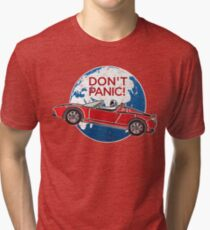 Don't Panic! - a tribute to Elon Musk, Spaceman and the Red Roadster Tri-blend T-Shirt