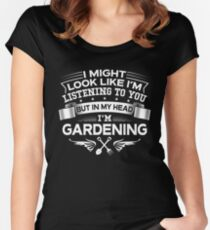 In My Head I'm Gardening Women's Fitted Scoop T-Shirt