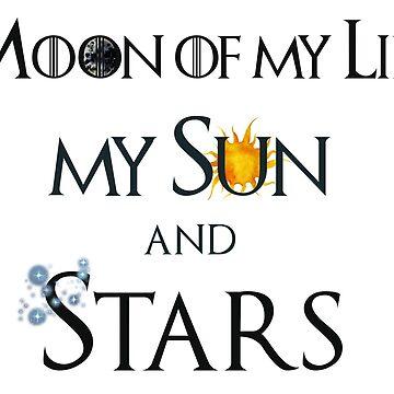 Moon of My Life Sun and Stars by Hazlo