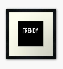 Its The New Trend (white) Framed Print
