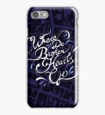 Where Do Broken Hearts Go iPhone Case/Skin