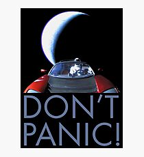 Spacex Starman DON'T PANIC Photographic Print