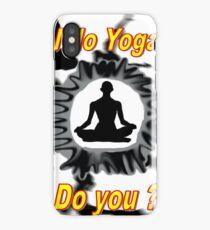 I do Yoga iPhone Case/Skin