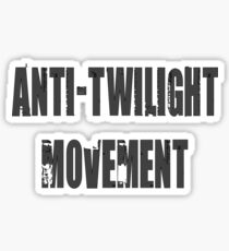Anti-Twilight Movement Sticker