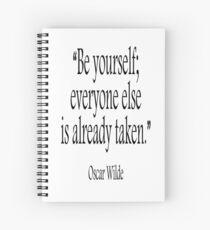 WILDE, Oscar Wilde, Sei du selbst; jeder andere ist schon vergeben. Spiralblock