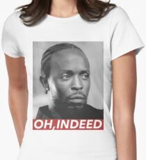 OH, INDEED Women's Fitted T-Shirt