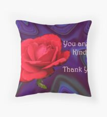 You are so kind. Throw Pillow