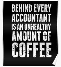 Coffee| Funny Accountant Quote Poster