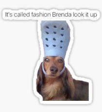 Seine Mode Brenda nennt es nach oben Sticker