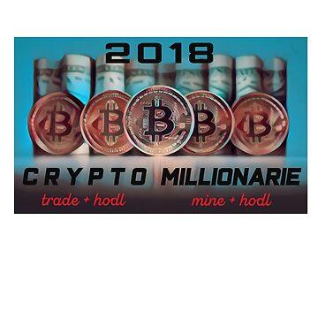 Crypto Millionaire HODL Bitcoin Altcoin - Men Women TrioHaydos T-Shirt by TrioHaydos