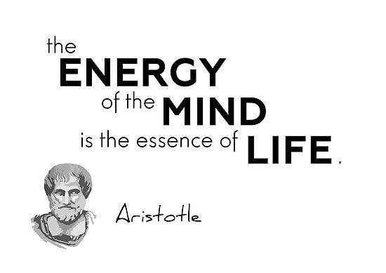 energy, mind, life - aristotle by razvandrc