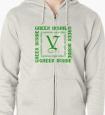 Green Inside...Vegetarian Vegan Values  Zipped Hoodie