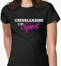 Cheerleading Is My Sport T-shirt Women's Fitted T-Shirt