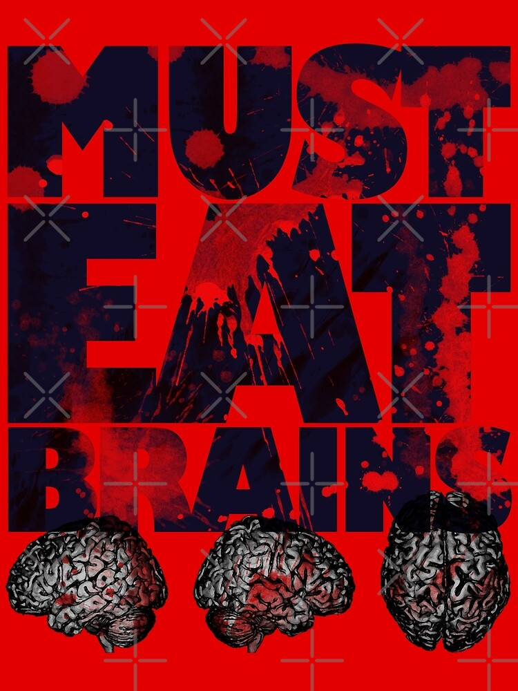 Must Eat Brains by Chris Jackson