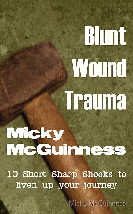 Blunt Wound Trauma cover by Micky McGuinness