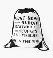 Now is the Time Drawstring Bag