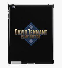 TN - David Tennant is my doctor iPad Case/Skin