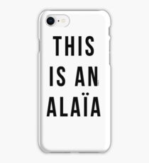 THIS IS AN ALAIA iPhone Case/Skin